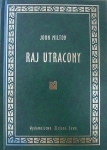 John Milton • Raj utracony [zdobiona oprawa]