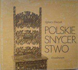 Ignacy Tłoczek • Polskie snycerstwo