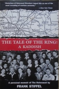 Frank Stiffel • The Tale of the Ring: A Kaddish