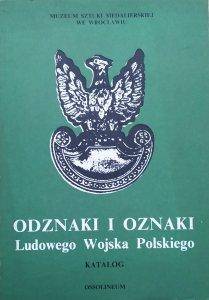 opr. Mieczysław Wełna • Odznaki i oznaki Ludowego Wojska Polskiego. Katalog