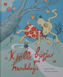 Kajsa Gordan • Kjelle börjar på hunddagis [po szwedzku]