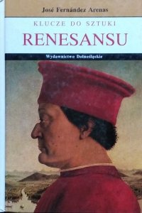 Jose Fernandez Arenas • Klucze do sztuki renesansu