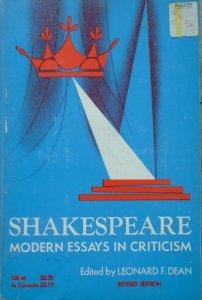 Edited by Leonard F. Dean • Shakespeare. Modern Essays in Criticism