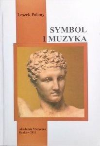 Leszek Polony • Symbol i muzyka