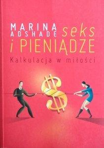 Marina Adshade • Seks i pieniądze. Kalkulacja w miłości