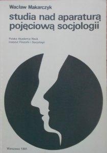 Wacław Makarczyk, Jerzy Szacki • Studia nad aparaturą pojęciową socjologii