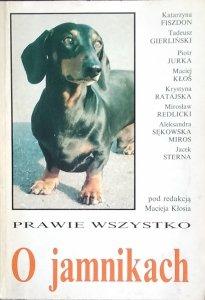Maciej Kłoś • Prawie wszystko o jamnikach