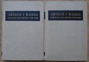 Arthur i Wanda. Dzieje miłości Arthura Grottgera i Wandy Monné [komplet]