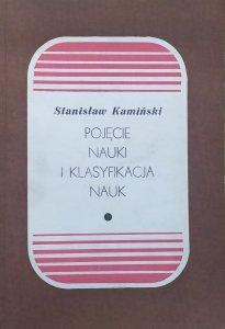 Stanisław Kamiński • Pojęcie nauki i klasyfikacja nauk