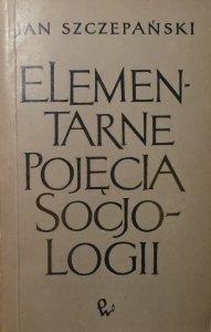 Jan Szczepański • Elementarne pojęcia socjologii