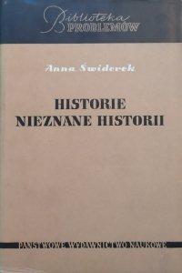 Anna Świderek • Historie nieznane historii