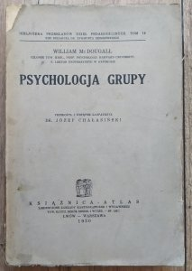 William McDougall • Psychologja grupy [1930]