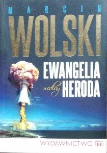 Marcin Wolski • Ewangelia według Heroda