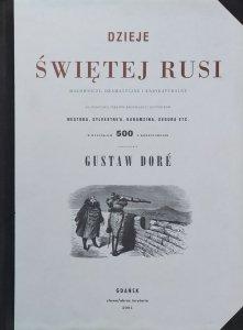 Gustav Dore • Dzieje świętej Rusi