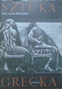 Maria Ludwika Bernhard • Sztuka grecka archaiczna