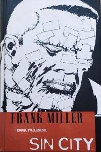 Frank Miller • Sin City. Trudne pożegnanie