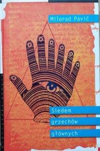 Milorad Pavić • Siedem grzechów głównych