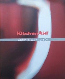 KitchenAid. Wielka księga przepisów