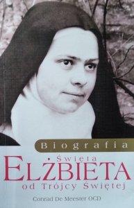 Conrad De Meester • Elżbieta od Trojcy Świętej. Biografia