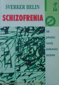 Sverker Belin • Schizofrenia
