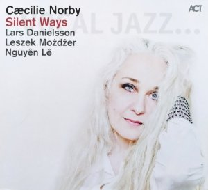 Caecilie Norby • Silent Ways • CD