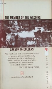 Carson McCullers • The Member of the Wedding