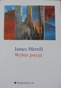 James Merrill • Wybór poezji [Stanisław Barańczak]