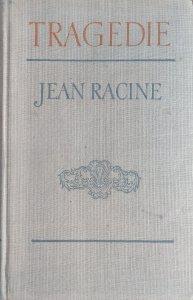 Jean Racine • Tragedie