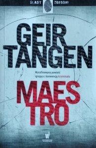 Geir Tangen • Maestro