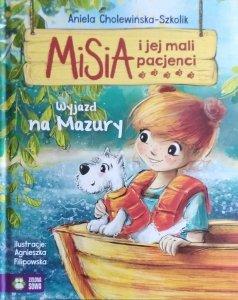 Aniela Cholewińska Szkolik • Misia i jej mali pacjenci. Wyjazdy na Mazury