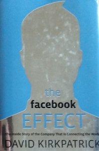 David Kirkpatric • The Facebook Effect