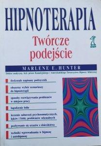 Marlene E. Hunter • Hipnoterapia. Twórcze podejście