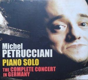 Michel Petrucciani • Piano Solo. The Complete Concert in Germany • 2CD