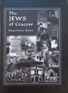 Eugeniusz Duda • The Jews of Cracow