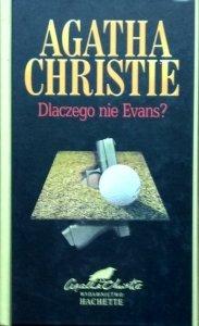 Agata Christie • Dlaczego nie Evans?