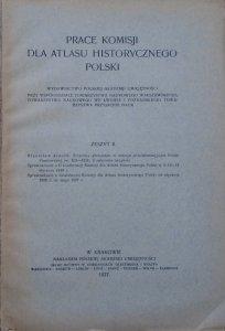Prace Komisji do Atlasu Historycznego Polski zeszyt II [1927]