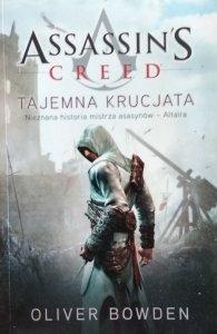 Oliver Bowden • Assassin's Creed: Tajemna krucjata