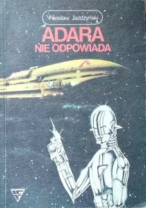 Leonard Gendlin • Adara nie odpowiada