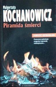 Małgorzata Kochanowicz • Piramida śmierci