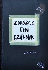 Keri Smith • Zniszcz ten dziennik