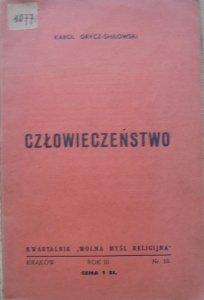 Karol Grycz-Śmiłowski • Człowieczeństwo [Wolna Myśl Religijna 10/1938]
