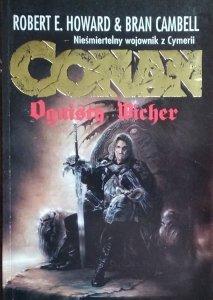 Robert E. Howard • Conan. Ognisty wicher