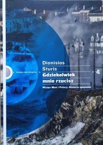 Dionisios Sturis • Gdziekolwiek mnie rzucisz. Wyspa Man i Polacy. Historia splątania