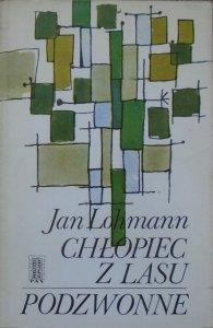 Jan Lohmann • Chłopiec z lasu. Podzwonne [dedykacja autorska]