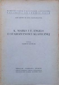 Tadeusz Kachlak • K. Marks i F. Engels o starożytności klasycznej