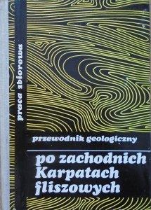 red. Rafał Unrug • Przewodnik geologiczny po zachodnich Karpatach fliszowych