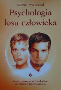 Andrzej Wasilewski • Psychologia losu człowieka