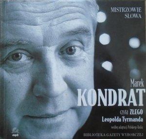 Leopold Tyrmand • Zły [audiobook] [Mistrzowie słowa]