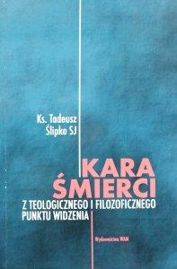 Tadeusz Ślipko • Kara śmierci z teologicznego i filozoficznego punktu widzenia
