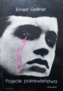 Ernest Gellner • Pojęcie pokrewieństwa i inne szkice